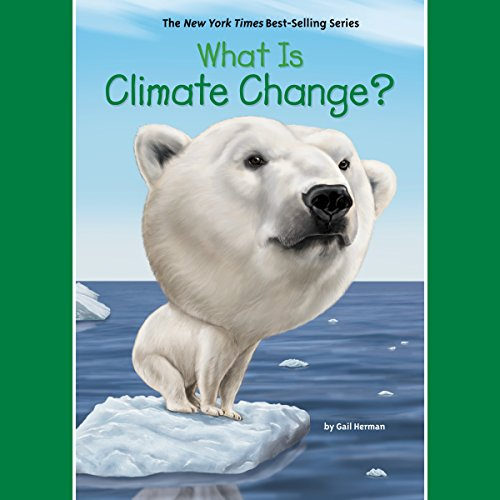 What Is Climate Change? cover art