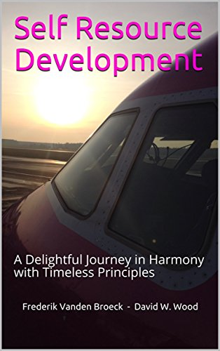 Self Resource Development: A Delightful Journey in Harmony with Timeless Principles (English Edition)