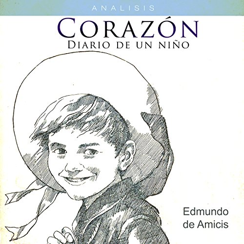 Análisis: Corazón Diario de un niño - Edmundo de Amicis [Analysis: Heart Journal of a Child - Edmundo de Amicis] copertina