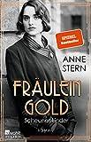 Fräulein Gold:... von Anne Stern