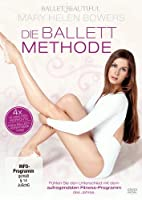 Mary Helen Bowers - Die Ballett Methode