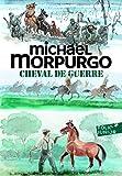 Cheval de guerre - Folio Junior - A partir de 9 ans