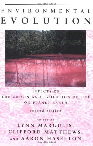 Environmental Evolution - 2nd Edition: Effects of the...