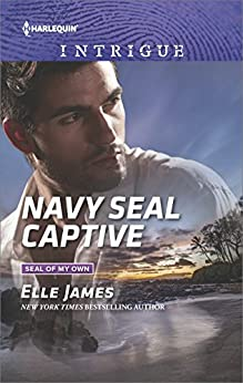 Navy SEAL Captive (SEAL of My Own Book 2) by [Elle James]