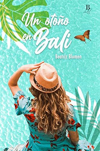 """Serie """"Un otoño en Bali"""" - 01 Un otoño en Bali, Beatriz Blumen (Rom) 51gk2mnDpCL"""