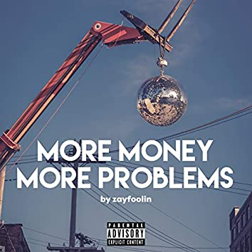 more money more problems