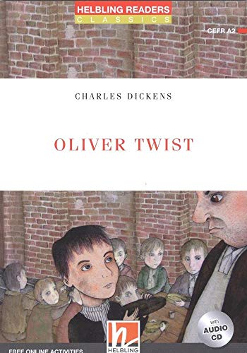 Oliver Twist, mit 1 Audio-CD: Helbling Readers Red Series / Level 3 (A2) (Helbling Readers Classics)