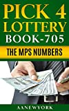 Pick 3 Lottery: Book-705: The Master, Primary, and Secondary Numbers