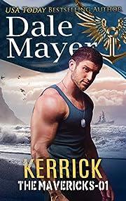 Kerrick (The Mavericks Book 1)