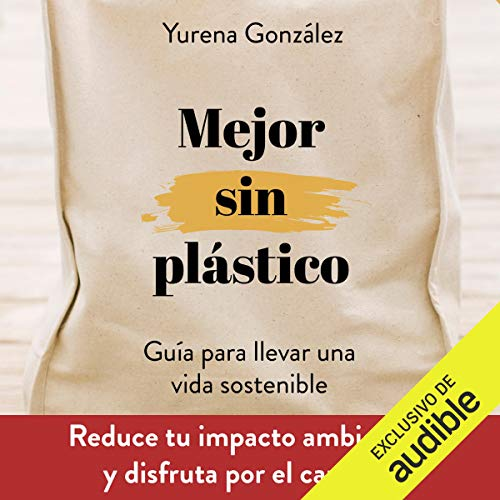 Mejor Sin Plástico [Better Without Plastic] cover art
