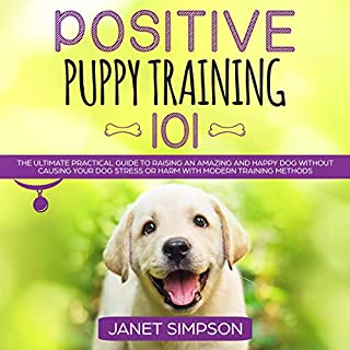 Positive Puppy Training 101 cover art