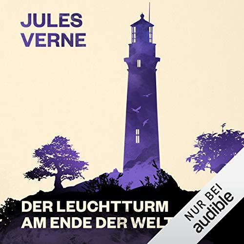 Der Leuchtturm am Ende der Welt                   Autor:                                                                                                                                 Jules Verne                               Sprecher:                                                                                                                                 Oliver Rohrbeck                      Spieldauer: 5 Std. und 50 Min.     237 Bewertungen     Gesamt 3,9