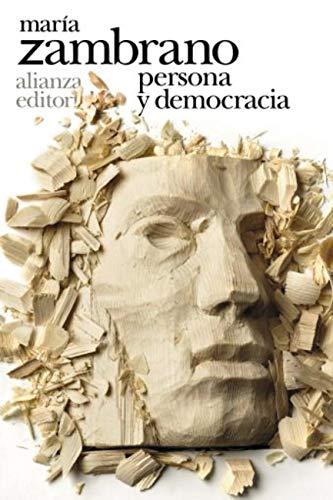 Persona y democracia (El libro de bolsillo - Bibliotecas de autor ...