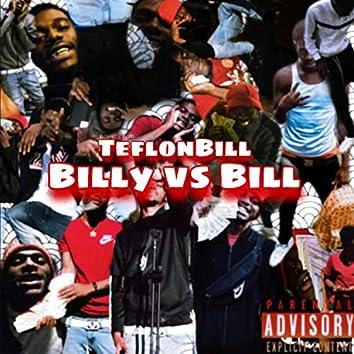 Billy Vs Bill