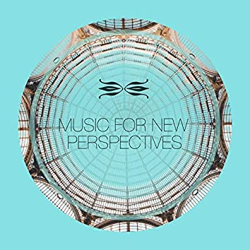 Music for New Perspectives