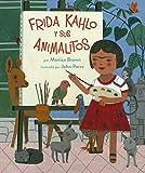 Frida Kahlo y sus Animalitos (Volume 1) - Monica Brown