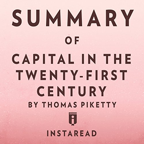 Summary of Capital in the Twenty-First Century by Thomas Piketty | Includes Analysis audiobook cover art