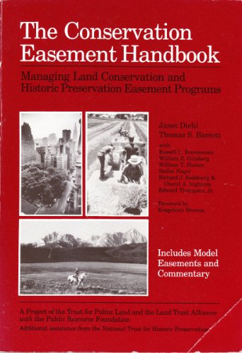 Compare Textbook Prices for The Conservation Easement Handbook: Managing Land Conservation and Historic Preservation Easement Programs  ISBN 9780943915036 by Diehl, Janet,Barrett, Thomas S.