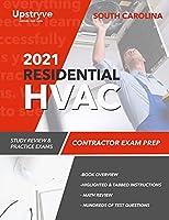2021 South Carolina Residential HVAC Contractor Exam Prep: Study Review & Practice Exams
