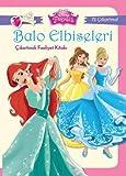 Disney Prenses Balo Elbiseleri Çikartmali Faaliyet Kitabi