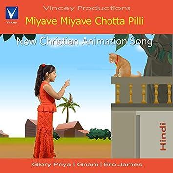 Miyave Miyave Chotta Pilli - Single