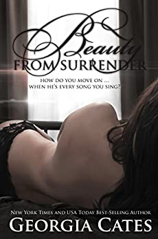 Beauty from Surrender (The Beauty Series Book 2) by [Georgia Cates]