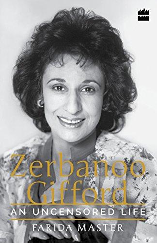 An Uncensored Life: Zerbanoo Gifford