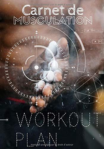 Carnet de musculation: Carnet de crossfit, suivi des  entraînements sportifs et programme de musculation. Notez vos types exercices, vos répétitions et séries, vos circuits et wod. Suivi hydratation et sommeil. Grand format 101 pages.