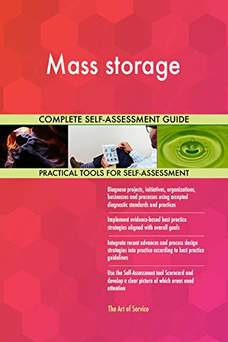 Mass storage All-Inclusive Self-Assessment - More than 670 Success Criteria, Instant Visual Insights, Comprehensive Spreadsheet Dashboard, Auto-Prioritized for Quick Results