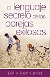 El lenguaje secreto de las parejas exitosas (Spanish...