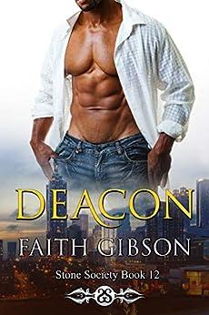 Deacon (Stone Society Book 12) by [Faith Gibson, Jay Aheer]