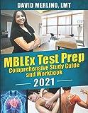 MBLEx Test Prep - Comprehensive Study Guide and Workbook 2021