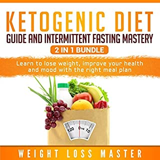 Ketogenic Diet Guide and Intermittent Fasting Mastery 2 in 1 Bundle cover art