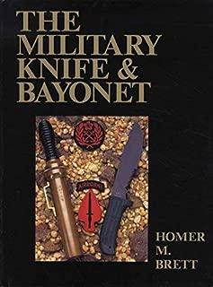 The Military Knife and Bayonet by Homer M.; Nakamura, Shozo (trans.) Brett (2001-08-02)