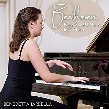Beethoven: Piano Sonata No. 3 in C Major, Op. 2 No. 3