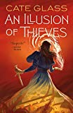 An Illusion of Thieves (Chimera Book 1)