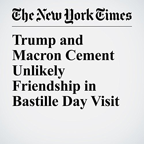 Trump and Macron Cement Unlikely Friendship in Bastille Day Visit copertina