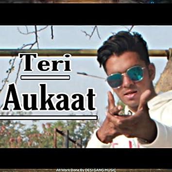 Teri Aukaat (feat. Farhan Mirza)