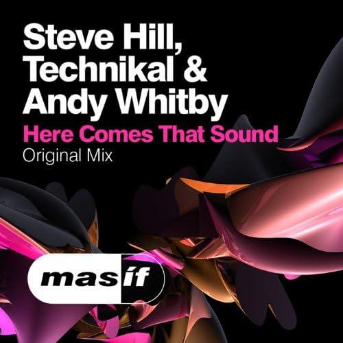 Steve Hill, Technikal & Andy Whitby