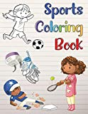 Sports Coloring Book: For Boys and Girls Ages 4-8. Hockey, Baseball, Soccer and Tennis...