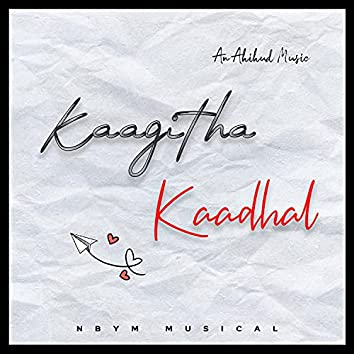 Kaagitha Kaathal
