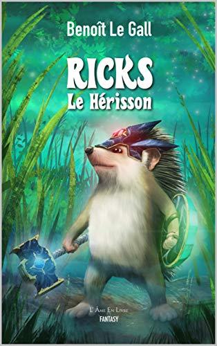 Ricks Le Hérisson par [Benoît Le Gall]