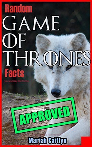 Random Game of Thrones Facts You Probably Don't Know: Fun Facts and Secret Trivia