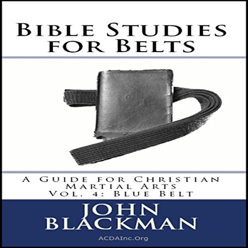 Bible Studies for Belts - Blue Belt audiobook cover art