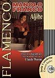 ALJIBE (Libro de Partituras + CD / Score Book + CD) (FLAMENCO: Serie Didáctica / Instructional Series)