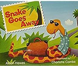Rigby Literacy by Design: Leveled Reader Grade K Snake Goes Away