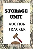 Storage Unit Auction Tracker: Logbook For Storage Auction Hunters, Ebay Sellers & Collectors (6 x 9 inches, 200 Pages)