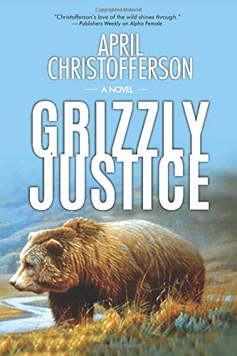 Grizzly Justice