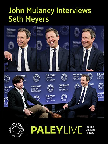 John Mulaney Interviews Seth Meyers PaleyLive