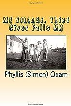 MY VILLAGE, Thief River Falls MN